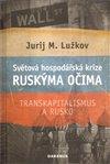 Obálka knihy Světová hospodářská krize ruskýma očima