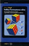 Velká Fermatova věta (Dramatická historie řešení největšího matematického problému) - obálka