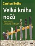 Velká kniha nožů (Vše o nožích, sekerách a nástrojích) - obálka