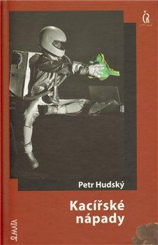 Kacířské nápady - Petr Hudský