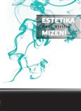 Estetika mizen&#237; - oblka