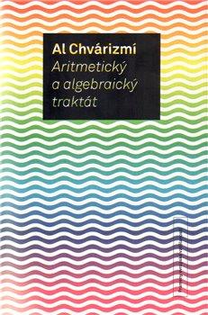 Obálka titulu Aritmetický a algebraický traktát (2.vyd.)