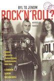 Byl to jenom Rock ´n´roll? (Hudební alternativa v komunistickém Československu 1956 – 1989) - obálka