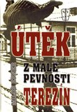 &#218;tk z Mal&#233; pevnosti Terez&#237;n - oblka