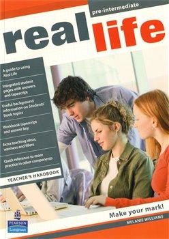 Real Life Pre-intermediate Teacher´s book - S. Cunningham, P. Moor, Martyn Hobbs, J. Keddle