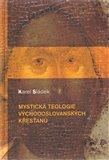 Mystická teologie východoslovanských křesťanů - obálka
