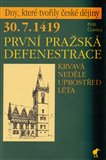 30. 7. 1419 -  Prvn&#237; prask&#225; defenestrace - oblka