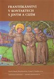 Františkánství v kontaktech s jiným a cizím - obálka