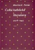 Česká katolická literatura 1918-1945 - obálka