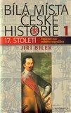 Bílá místa české historie 1 (17. století) - obálka