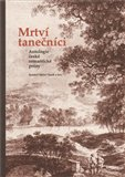 Mrtví tanečníci (Antologie české romantické prózy) - obálka