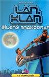 Obálka knihy LANklan: Šílený mrakodrap