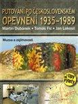 Putování po československém opevnění 1935 – 1989 - obálka