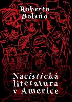 Obálka titulu Nacistická literatura v Americe