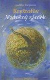 Obálka knihy Kryštofův Vzdušný zámek