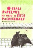 O králi Popelovi, na němž si myši pochutnaly (Polské pověsti a legendy) - obálka