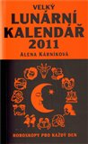 Velký lunární kalendář 2011 (Horoskopy pro každý den) - obálka
