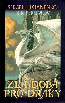 Obálka titulu Zlá doba pro draky