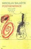 Postgenerace (Zátiší a bojiště poezie 90. let 20. století) - obálka