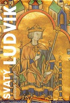 Obálka titulu Svatý Ludvík