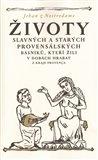 Životy slavných a starých provensálských básníků, kteří žili v dobách hrabat - obálka