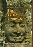 Tři kroky k nirváně (Mystické stavby Asie – Angkor, Borobudur, Pagan) - obálka