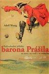 Obálka knihy Podivuhodné příběhy barona Prášila na zemi, na vodě i ve vzduchu