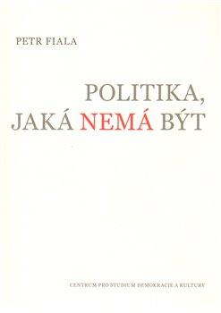 Obálka titulu Politika, jaká nemá být