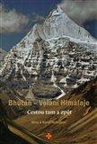 Bhútán - Volání Himálaje (Cestou tam a zpět) - obálka