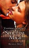 Spoutáni magií (Vampýrská akademie 5.) - obálka