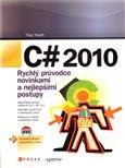 C# 2010 (Rychlý průvodce novinkami a nejlepšími postupy) - obálka