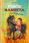 Obálka knihy Poník Bandita a protivné ale
