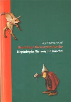 Obálka titulu Heptalogie Hieronyma Bosche/ Heptalógia Hieronyma Bosche