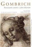 Gombrich - Porozumět umění a jeho dějinám - obálka