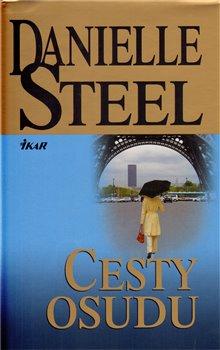Cesty osudu - Danielle Steel