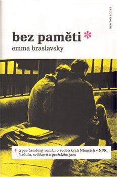 Bez paměti - Emma Braslavsky