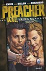 Preacher 6.-V&#225;lka na slunci