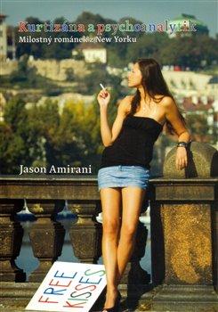 Kurtizána a psychoanalytik / Polibky zdarma - Jason Amirani