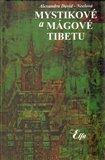 Mystikové a mágové Tibetu - obálka
