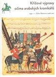 Křížové výpravy očima arabských kronikářů - obálka
