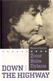 Down the Highway (Život Boba Dylana) - obálka
