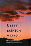 Cesty tažných mraků (Odlesky japonských haiku ve fotografiích ZdeňkaThomy) - obálka
