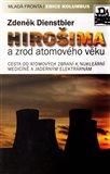 HIROŠIMA a zrod atomového věku - obálka