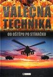 Válečná technika - Od oštěpu po stíhačku - obálka