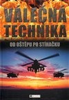 Obálka knihy Válečná technika - Od oštěpu po stíhačku