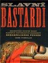Obálka knihy Slavní bastardi