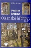 Olšanské hřbitovy I. a II. (Pražské hřbitovy) - obálka