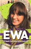 Ewa - Příběh (ne)obyčejné hvězdy - obálka