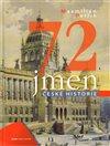 Obálka knihy 72 jmen české historie
