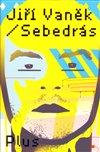 Obálka knihy Sebedrás